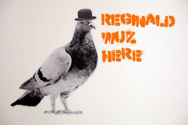 Reginald Wuz Here