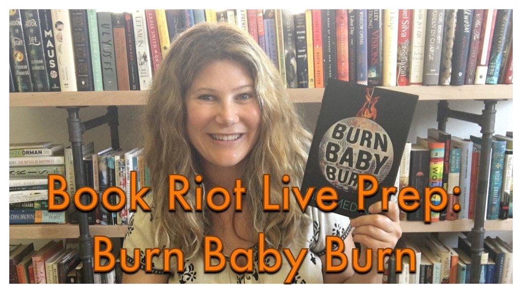 wallace_reads_burn_baby_burn