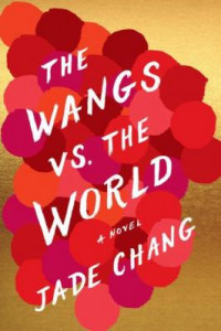 the-wangs-vs-the-world-by-jade-chang-2370007190768