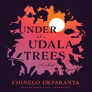 under-the-udala-trees-chinelo-okparanta-audio