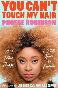 you-cant-touch-my-hair-phoebe-robinson-audio