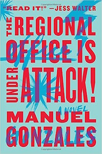 The Regional Office Is Under Attack! by Manuel Gonzales cover
