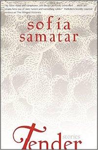 cover of Tender by Sofia Samatar