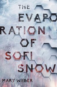 cover - The Evaporation of Sofi Snow Weber