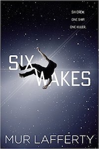 cover of Six Wakes by Mur Lafferty