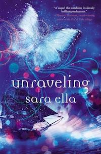 Unraveling by Sara Ella