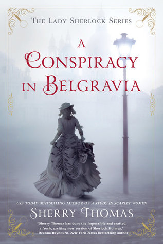 A Conspiracy in Belgravia by Sherry Thomas cover image