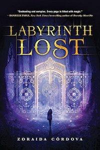 paperback edition of Labyrinth Lost by Zoraida Cordova