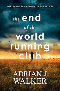 cover of The End of the World Running Club by Adrian J Walker
