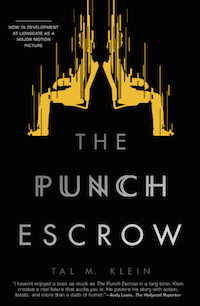 The Punch Escrow by Tal M Klein