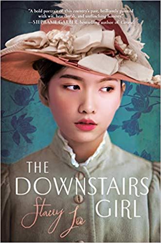 The cover of The Downstairs Girl by Stacey Lee