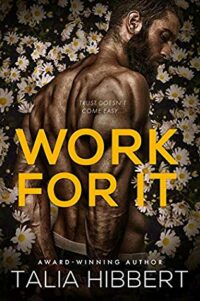 Cover of Work for It by Talia Hibbert
