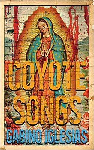 cover of Coyote Songs Gabino Iglesias