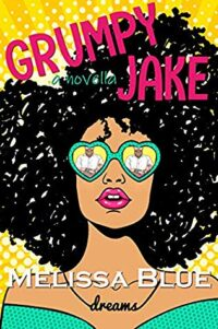 Cover of Grumpy Jake by Melissa Blue