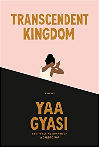 cover image of Transcendent Kingdom by Yaa Gyasi