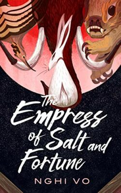 cover image of the empress of salt and fprtune