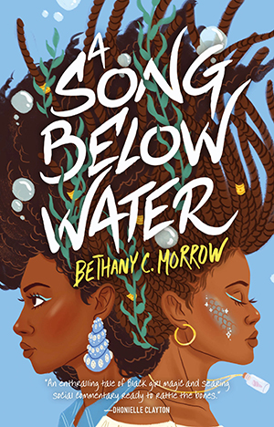 Cover of Song Below Water by Bethany Morrow