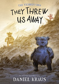 they threw us away by daniel kraus cover