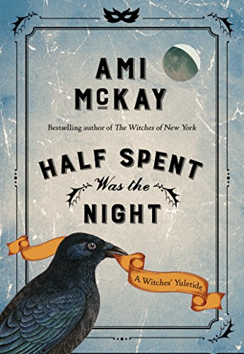 cover image of Half Spent Was the Night by Ami McKay