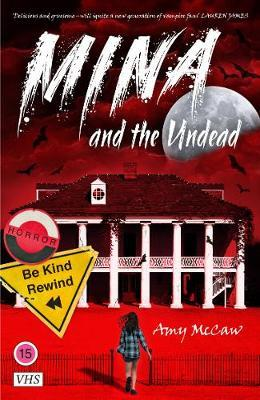 Cover of Mina and the Undead by Amy McCaw