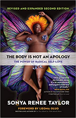 cover image of The Body is Not an Apology, 2nd Edition by Sonya Renee Taylor