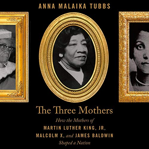 cover image of The Three Mothers by Anna Malaika Tubbs
