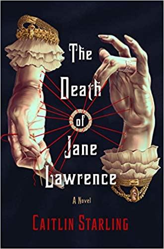 Cover of The Death of Jane Lawrence by Caitlin Starling