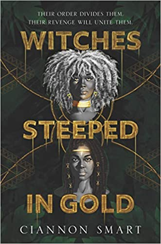 Cover of Witches Steeped in Gold by Ciannon Smart