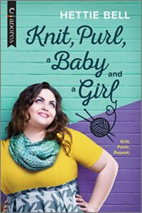 cover image of Knit, Purl, and a Baby Girl by Hettie Bell