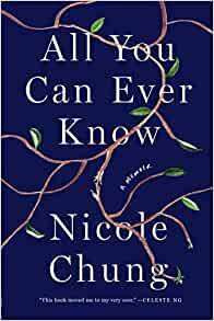 cover image of All You Can Ever Know by Nicole Chung