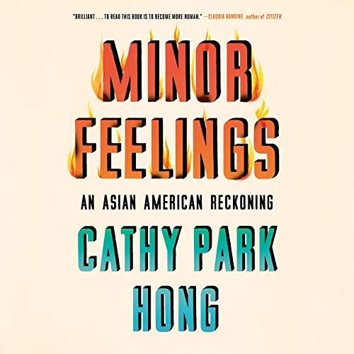 audiobook cover image of Minor Feelings by Cathy Park Hong