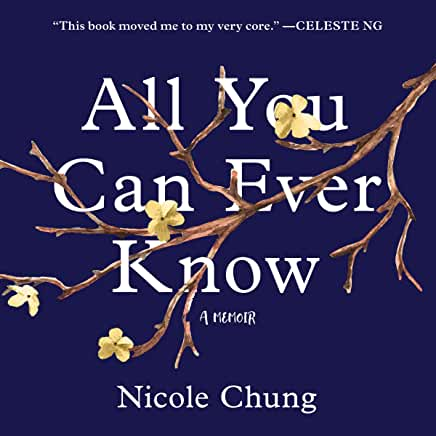 audiobook cover image of All You Can Ever Know by Nicole Chung