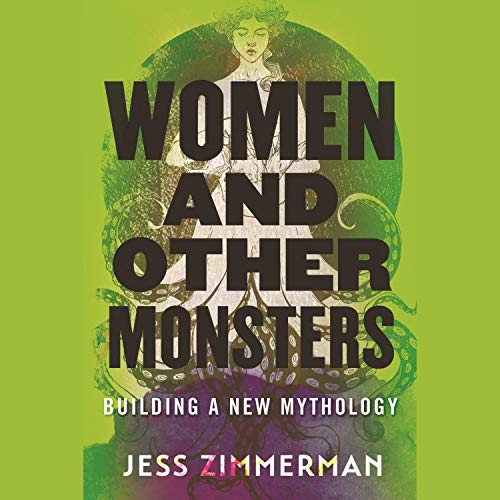 cover image of Women and Other Monsters by Jess Zimmerman