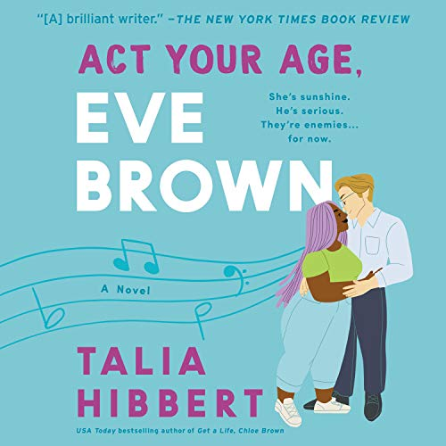 cover image of Act Your Age, Eve Brown by Talia Hibbert