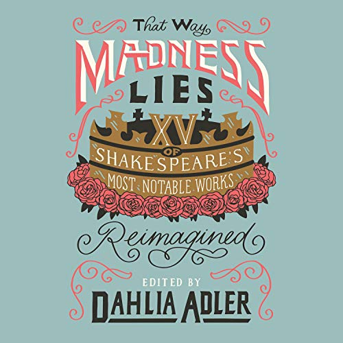 audiobook cover of The Way Madness Lies