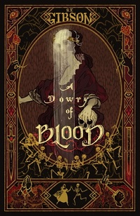 Cover of A Dowry of Blood by S.T. Gibson