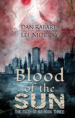 Cover of Blood of the Sun by Dan Rabarts and Lee Murray