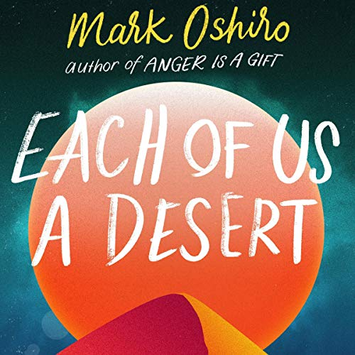 audiobook cover image of Each of Us a Desert by Mark Oshiro