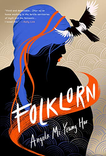 Cover of Folklorn by Angela Mi Young Hur