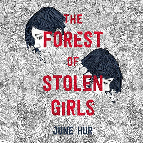audiobook cover image of The Forest of Stolen Girls by June Her