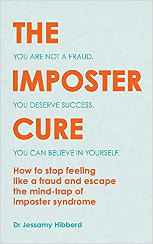 cover image of The Imposter Cure by Dr. Jessamy Hibberd