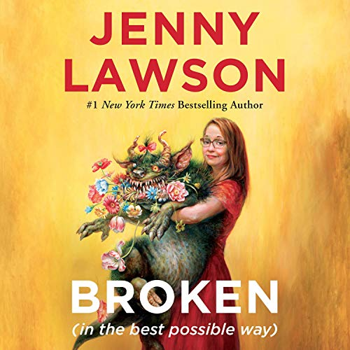cover image of Broken (In the Best Possible Way) by Jenny Lawson