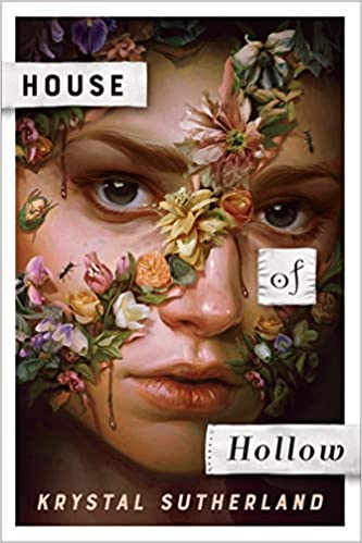 cover image of House of Hollow by Krystal Sutherland