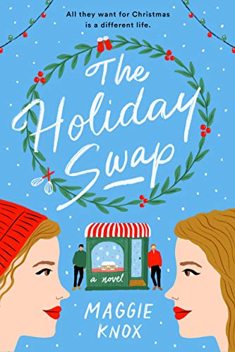 cover of The Holiday Swap by Maggie Knox, featuring cartoon of twin sissters under a christmas wreath