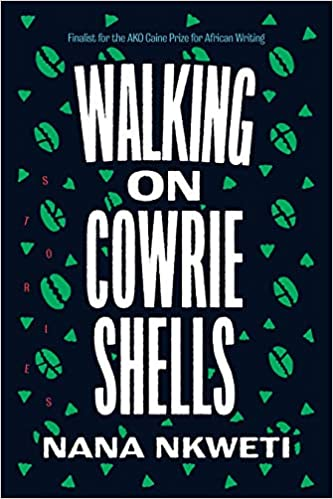 cover of Walking on Cowrie Shells: Stories by Nana Nkweti