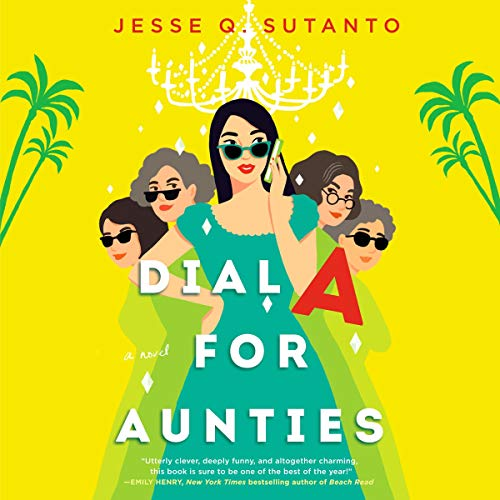 audiobook cover image of Dial A for Aunties by Jesse Q. Sutanto