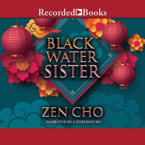 audiobook cover image of Black Water Sister by Zen Cho