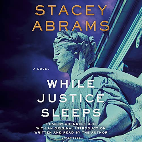 audiobook cover image of While Justice Sleeps by Stacey Abrams