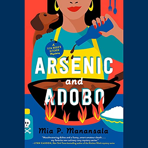 audiobook cover image of Arsenic and Adobo by Mia P. Manansala