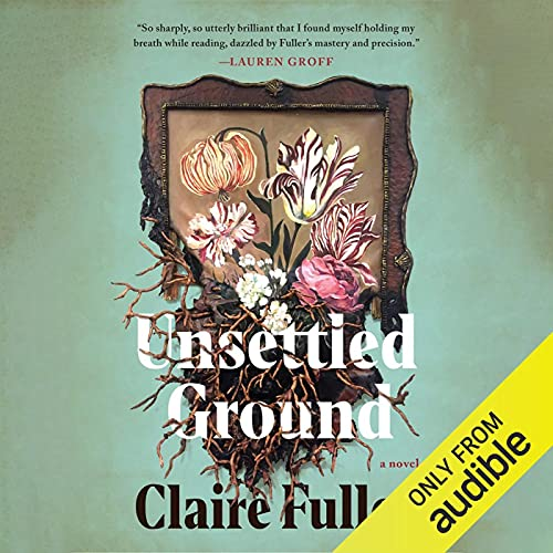 audiobook cover image of Unsettled Ground by Claire Fuller
